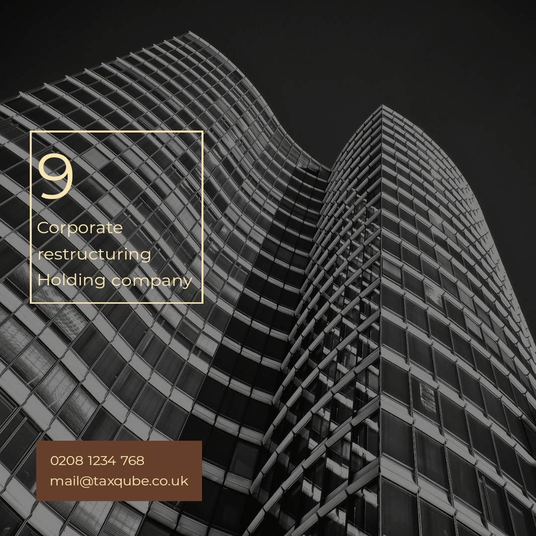 Group Restructuring | Holding Company | HMRC Clearance | Risk diversification | CGT exemption